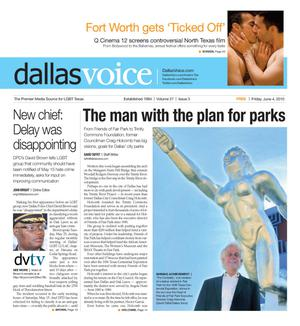 Primary view of object titled 'Dallas Voice (Dallas, Tex.), Vol. 27, No. 3, Ed. 1 Friday, June 4, 2010'.