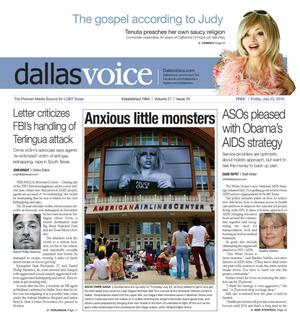 Primary view of object titled 'Dallas Voice (Dallas, Tex.), Vol. 27, No. 10, Ed. 1 Friday, July 23, 2010'.