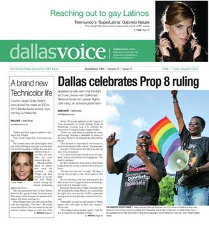 Primary view of object titled 'Dallas Voice (Dallas, Tex.), Vol. 27, No. 12, Ed. 1 Friday, August 6, 2010'.