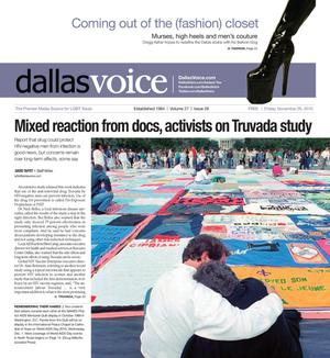 Primary view of object titled 'Dallas Voice (Dallas, Tex.), Vol. 27, No. 28, Ed. 1 Friday, November 26, 2010'.