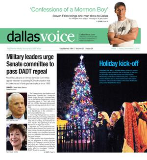 Primary view of object titled 'Dallas Voice (Dallas, Tex.), Vol. 27, No. 29, Ed. 1 Friday, December 3, 2010'.