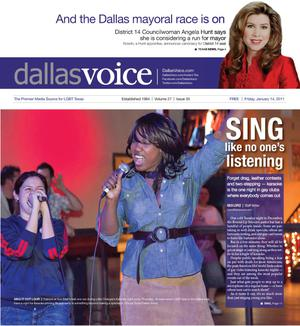 Primary view of object titled 'Dallas Voice (Dallas, Tex.), Vol. 27, No. 35, Ed. 1 Friday, January 14, 2011'.