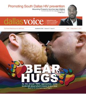 Dallas Voice (Dallas, Tex.), Vol. 27, No. 43, Ed. 1 Friday, March 11, 2011