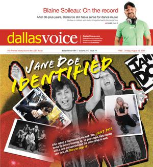 Primary view of object titled 'Dallas Voice (Dallas, Tex.), Vol. 28, No. 14, Ed. 1 Friday, August 19, 2011'.