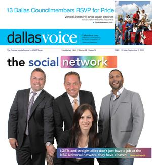 Primary view of object titled 'Dallas Voice (Dallas, Tex.), Vol. 28, No. 16, Ed. 1 Friday, September 2, 2011'.