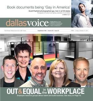 Primary view of object titled 'Dallas Voice (Dallas, Tex.), Vol. 28, No. 23, Ed. 1 Friday, October 21, 2011'.