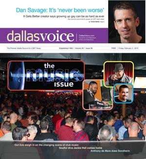 Primary view of object titled 'Dallas Voice (Dallas, Tex.), Vol. 28, No. 38, Ed. 1 Friday, February 3, 2012'.