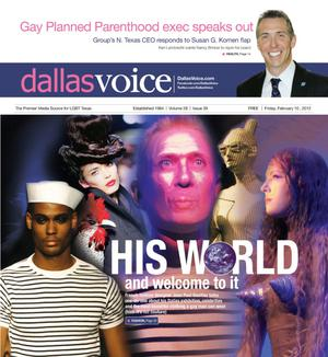 Dallas Voice (Dallas, Tex.), Vol. 28, No. 39, Ed. 1 Friday, February 10, 2012