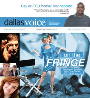 Primary view of object titled 'Dallas Voice (Dallas, Tex.), Vol. 28, No. 41, Ed. 1 Friday, February 24, 2012'.