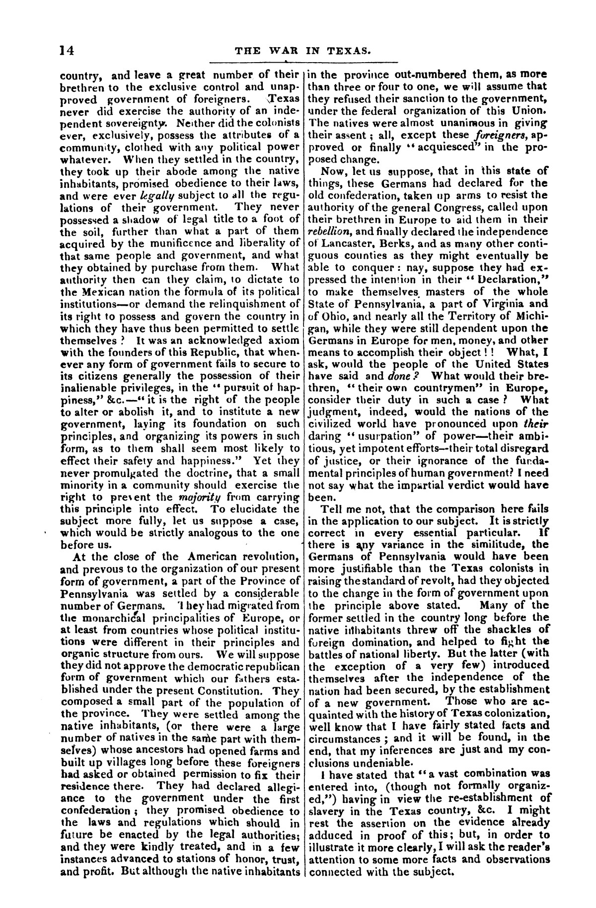 The war in Texas; a review of facts and circumstances, showing that this contest is a crusade against Mexico, set on foot by slaveholders, land speculators, & c. in order to re-establish, extend, and perpetuate the system of slavery and the slave trade.                                                                                                      [Sequence #]: 14 of 64