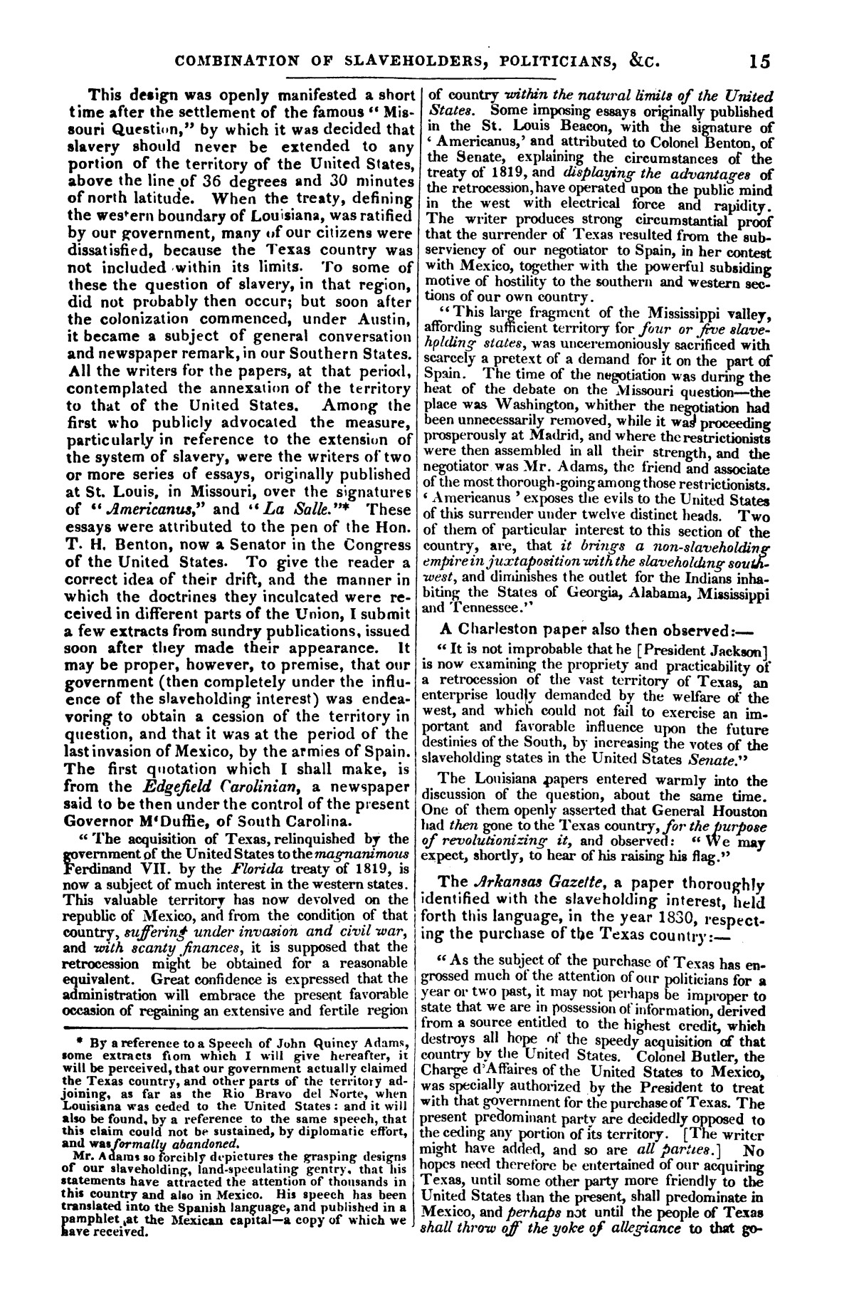 The war in Texas; a review of facts and circumstances, showing that this contest is a crusade against Mexico, set on foot by slaveholders, land speculators, & c. in order to re-establish, extend, and perpetuate the system of slavery and the slave trade.                                                                                                      [Sequence #]: 15 of 64