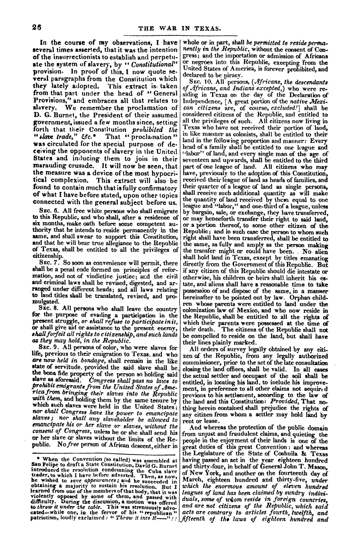 The war in Texas; a review of facts and circumstances, showing that this contest is a crusade against Mexico, set on foot by slaveholders, land speculators, & c. in order to re-establish, extend, and perpetuate the system of slavery and the slave trade.                                                                                                      [Sequence #]: 26 of 64