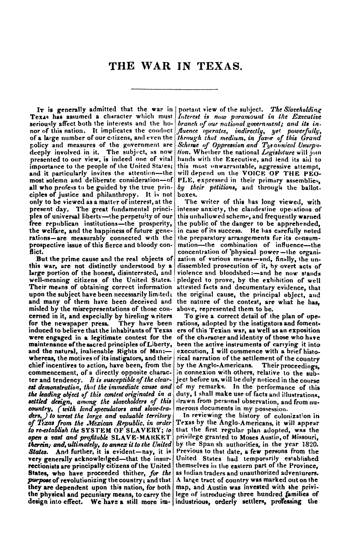 The war in Texas; a review of facts and circumstances, showing that this contest is a crusade against Mexico, set on foot by slaveholders, land speculators, & c. in order to re-establish, extend, and perpetuate the system of slavery and the slave trade.                                                                                                      [Sequence #]: 3 of 64