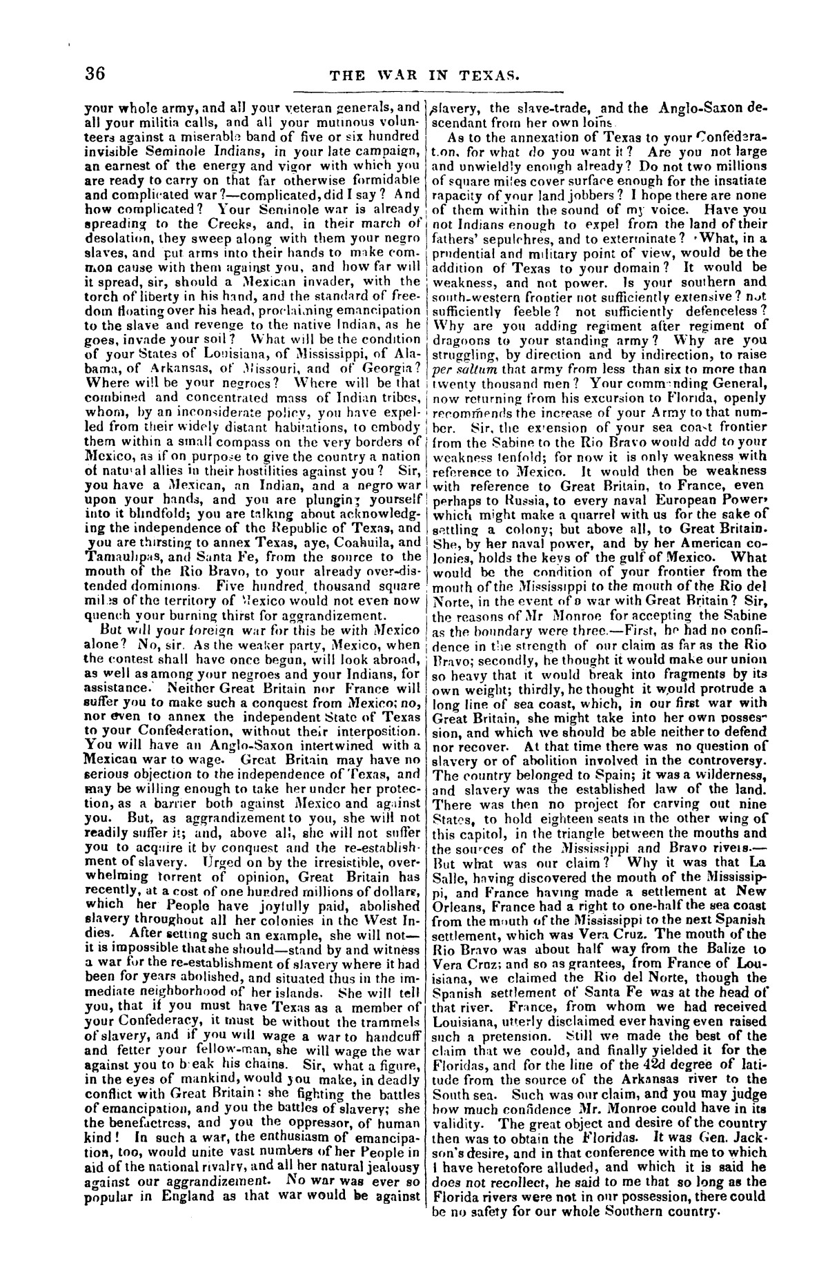 The war in Texas; a review of facts and circumstances, showing that this contest is a crusade against Mexico, set on foot by slaveholders, land speculators, & c. in order to re-establish, extend, and perpetuate the system of slavery and the slave trade.                                                                                                      [Sequence #]: 36 of 64