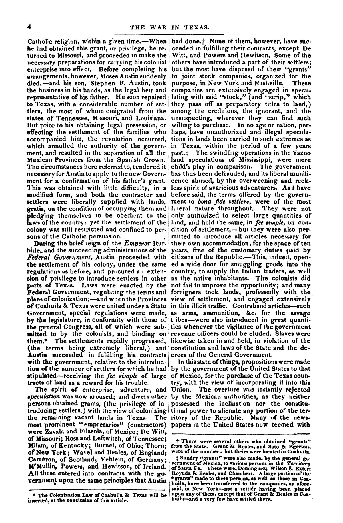 The war in Texas; a review of facts and circumstances, showing that this contest is a crusade against Mexico, set on foot by slaveholders, land speculators, & c. in order to re-establish, extend, and perpetuate the system of slavery and the slave trade.                                                                                                      [Sequence #]: 4 of 64
