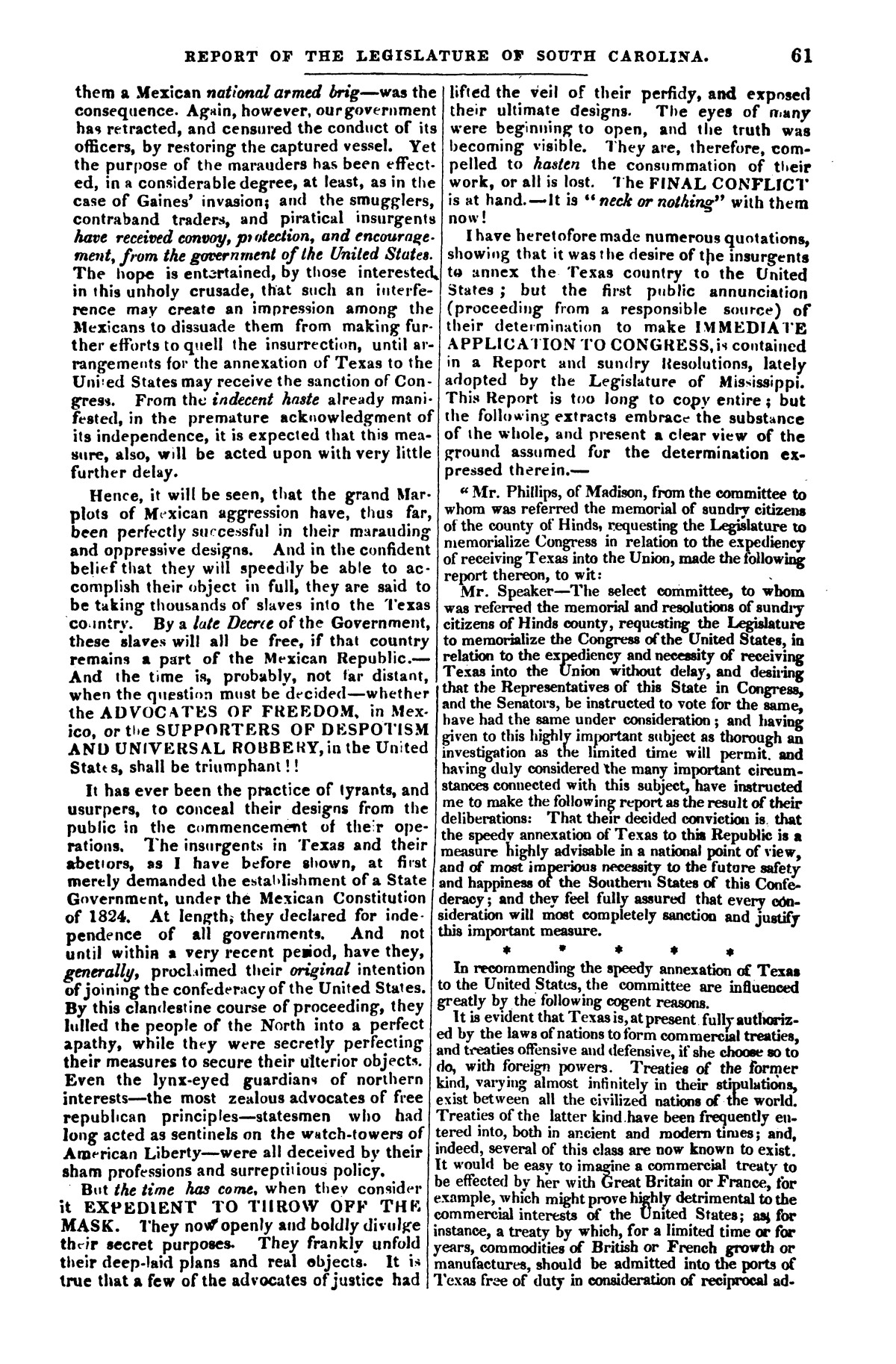 The war in Texas; a review of facts and circumstances, showing that this contest is a crusade against Mexico, set on foot by slaveholders, land speculators, & c. in order to re-establish, extend, and perpetuate the system of slavery and the slave trade.                                                                                                      [Sequence #]: 61 of 64