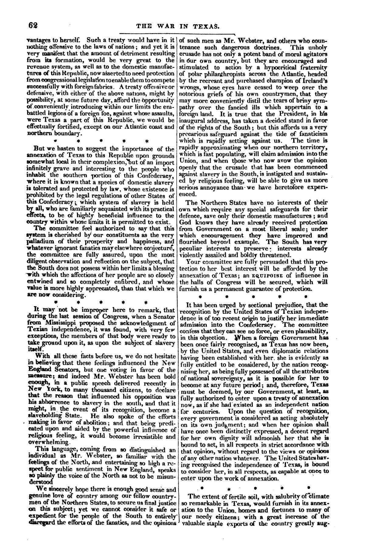 The war in Texas; a review of facts and circumstances, showing that this contest is a crusade against Mexico, set on foot by slaveholders, land speculators, & c. in order to re-establish, extend, and perpetuate the system of slavery and the slave trade.                                                                                                      [Sequence #]: 62 of 64