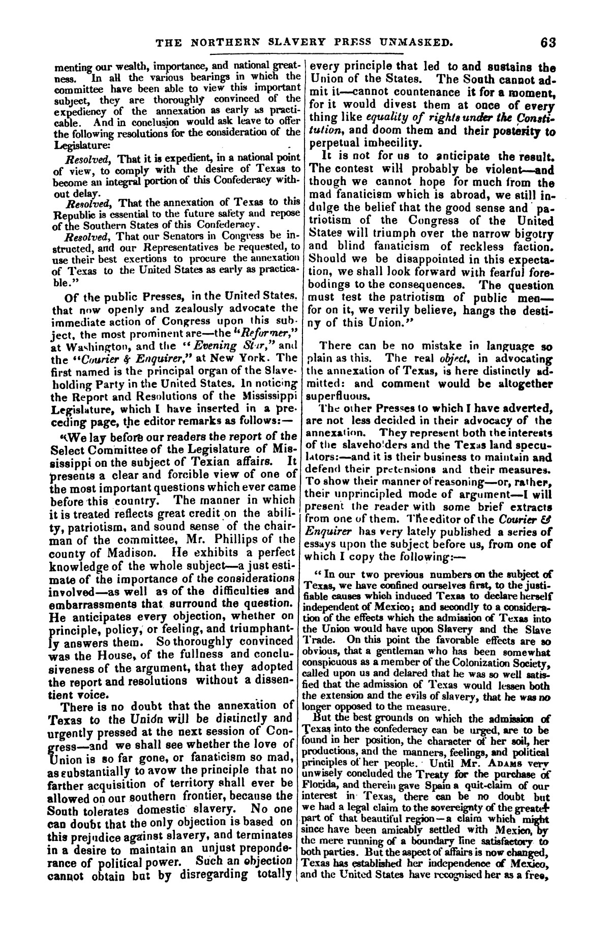 The war in Texas; a review of facts and circumstances, showing that this contest is a crusade against Mexico, set on foot by slaveholders, land speculators, & c. in order to re-establish, extend, and perpetuate the system of slavery and the slave trade.                                                                                                      [Sequence #]: 63 of 64