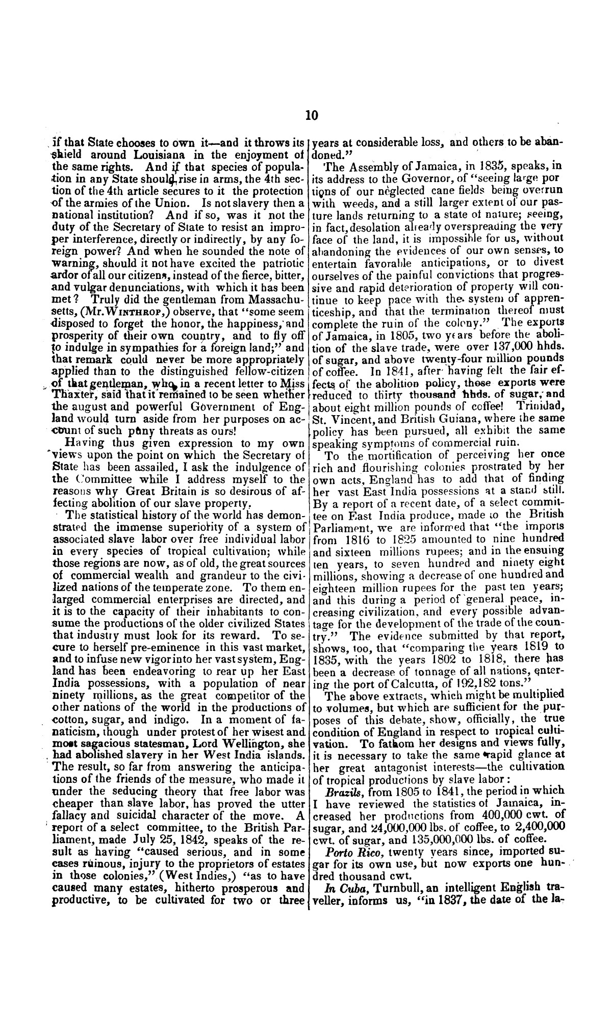 Speech of Hon. Wm. Lowndes Yancey, of Alabama, on the annexation of Texas to the United States, delivered in the House of Representatives, Jan. 7, 1845.                                                                                                      [Sequence #]: 10 of 14