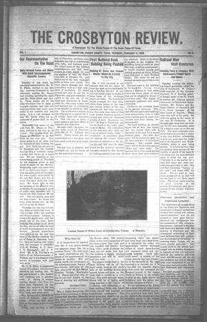 Primary view of object titled 'The Crosbyton Review. (Crosbyton, Tex.), Vol. 1, No. 5, Ed. 1 Thursday, February 11, 1909'.