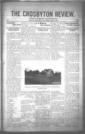 Primary view of object titled 'The Crosbyton Review. (Crosbyton, Tex.), Vol. 1, No. 10, Ed. 1 Thursday, March 18, 1909'.