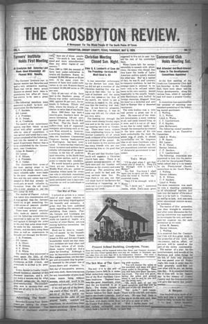 Primary view of object titled 'The Crosbyton Review. (Crosbyton, Tex.), Vol. 1, No. 17, Ed. 1 Thursday, May 6, 1909'.