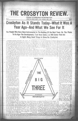Primary view of object titled 'The Crosbyton Review. (Crosbyton, Tex.), Vol. 1, No. 21, Ed. 1 Thursday, June 3, 1909'.