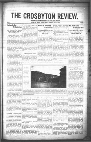 Primary view of object titled 'The Crosbyton Review. (Crosbyton, Tex.), Vol. 1, No. 25, Ed. 1 Thursday, July 1, 1909'.