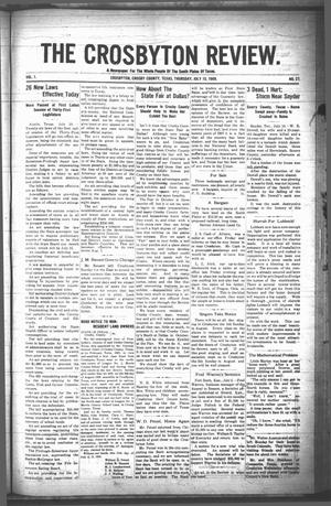 The Crosbyton Review. (Crosbyton, Tex.), Vol. 1, No. 27, Ed. 1 Thursday, July 15, 1909