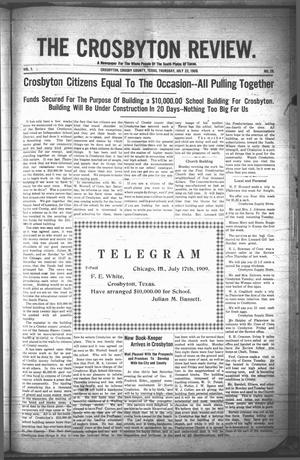 The Crosbyton Review. (Crosbyton, Tex.), Vol. 1, No. 28, Ed. 1 Thursday, July 22, 1909
