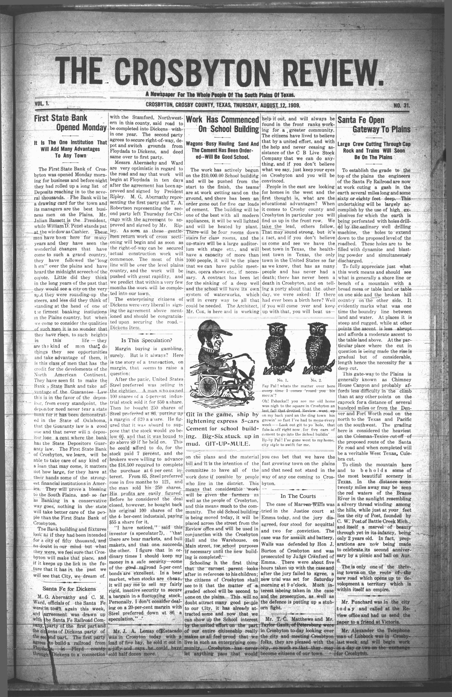 The Crosbyton Review. (Crosbyton, Tex.), Vol. 1, No. 31, Ed. 1 Thursday, August 12, 1909                                                                                                      [Sequence #]: 1 of 8
