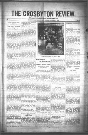 Primary view of object titled 'The Crosbyton Review. (Crosbyton, Tex.), Vol. 1, No. 44, Ed. 1 Thursday, November 11, 1909'.