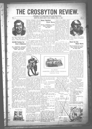 Primary view of object titled 'The Crosbyton Review. (Crosbyton, Tex.), Vol. 2, No. 15, Ed. 1 Thursday, April 21, 1910'.