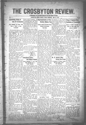 Primary view of object titled 'The Crosbyton Review. (Crosbyton, Tex.), Vol. 2, No. 18, Ed. 1 Thursday, May 12, 1910'.