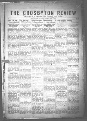 Primary view of object titled 'The Crosbyton Review. (Crosbyton, Tex.), Vol. 3, No. 10, Ed. 1 Thursday, March 9, 1911'.