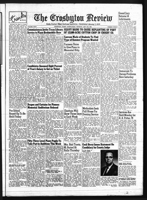 The Crosbyton Review. (Crosbyton, Tex.), Vol. 50, No. 20, Ed. 1 Thursday, May 15, 1958