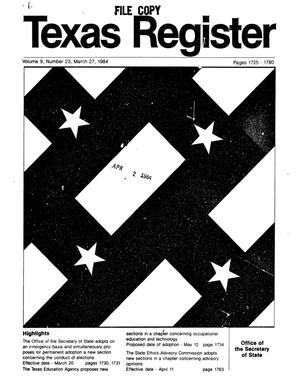 Primary view of object titled 'Texas Register, Volume 9, Number 23, Pages 1725, March 27, 1984'.
