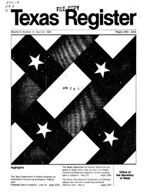 Primary view of object titled 'Texas Register, Volume 9, Number 31, Pages 2283-2340, April 24, 1984'.