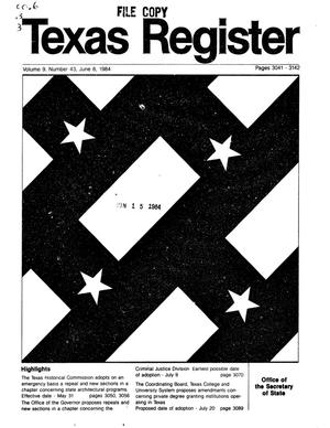 Primary view of object titled 'Texas Register, Volume 9, Number 43, Pages 3041-3142, June 8, 1984'.