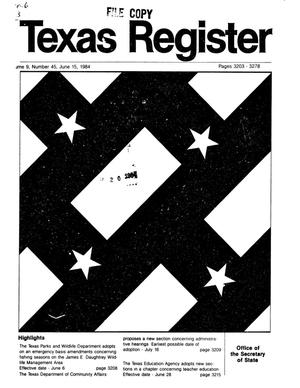 Primary view of object titled 'Texas Register, Volume 9, Number 45, Pages 3203-3278, June 15, 1984'.