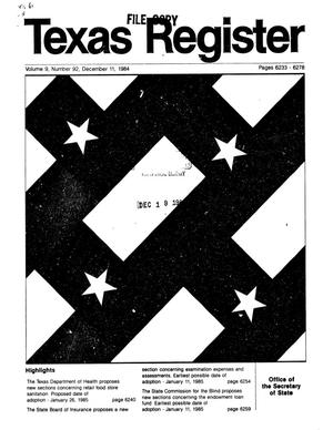 Primary view of object titled 'Texas Register, Volume 9, Number 92, Pages 6233-6278, December 11, 1984'.