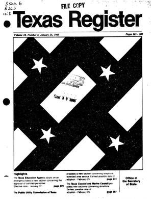Texas Register, Volume 10, Number 8, Pages 265-308, January 25, 1985