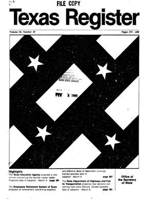 Primary view of object titled 'Texas Register, Volume 10, Number 10, Pages 355-440, February 5, 1985'.