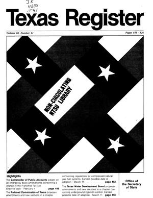 Primary view of object titled 'Texas Register, Volume 10, Number 11, Pages 441-526, February 8, 1985'.