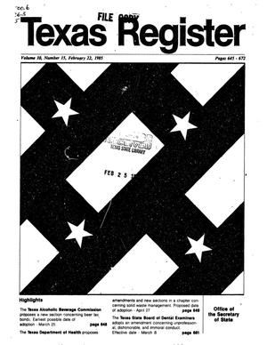 Primary view of object titled 'Texas Register, Volume 10, Number 15, Pages 645-672, February 22, 1985'.