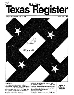 Primary view of object titled 'Texas Register, Volume 10, Number 37, Pages 1519-1560, May 14, 1985'.
