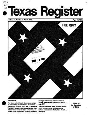Texas Register, Volume 11, Number 35, Pages 2129-2204, May 9, 1986