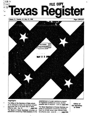 Texas Register, Volume 11, Number 39, Pages 2399-2457, May 23, 1986