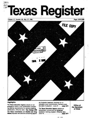 Primary view of object titled 'Texas Register, Volume 11, Number 40, Pages 2459-2490, May 27, 1986'.