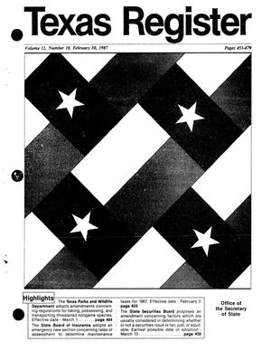 Texas Register, Volume 12, Number 10, Pages 451-479, February 10, 1987